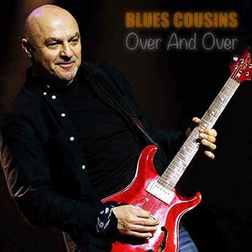 Blues Cousins - Over And Over
