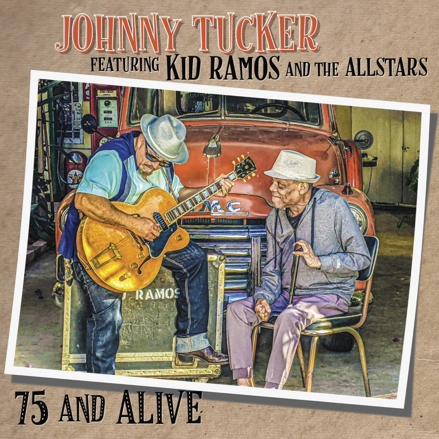 Johnny Tucker And The Allstars featuring Kid Ramos - Have A Good Time Tonight – Play Your Soul Johnny
