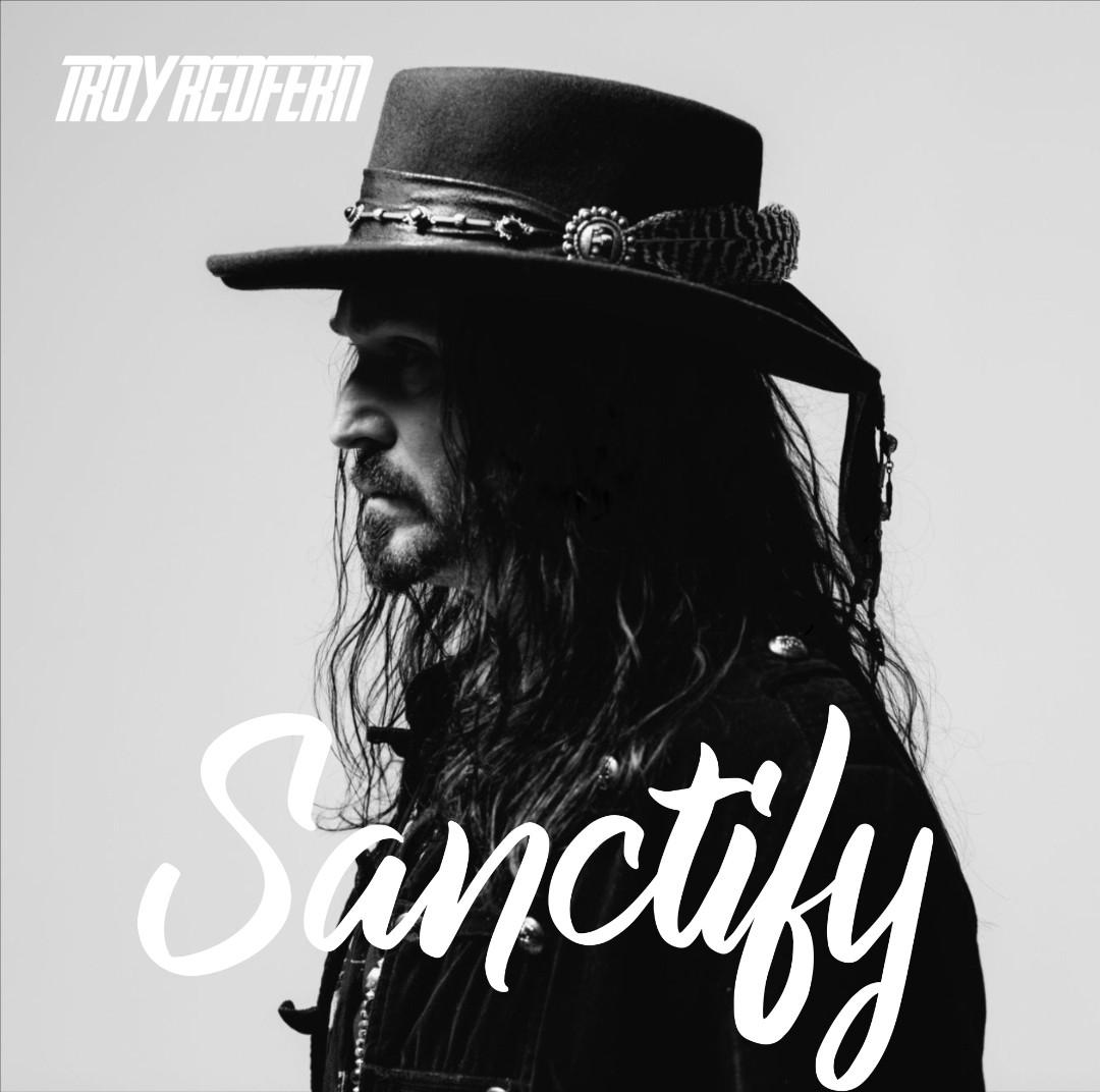 Troy Redfern_Sanctify_single artwork.