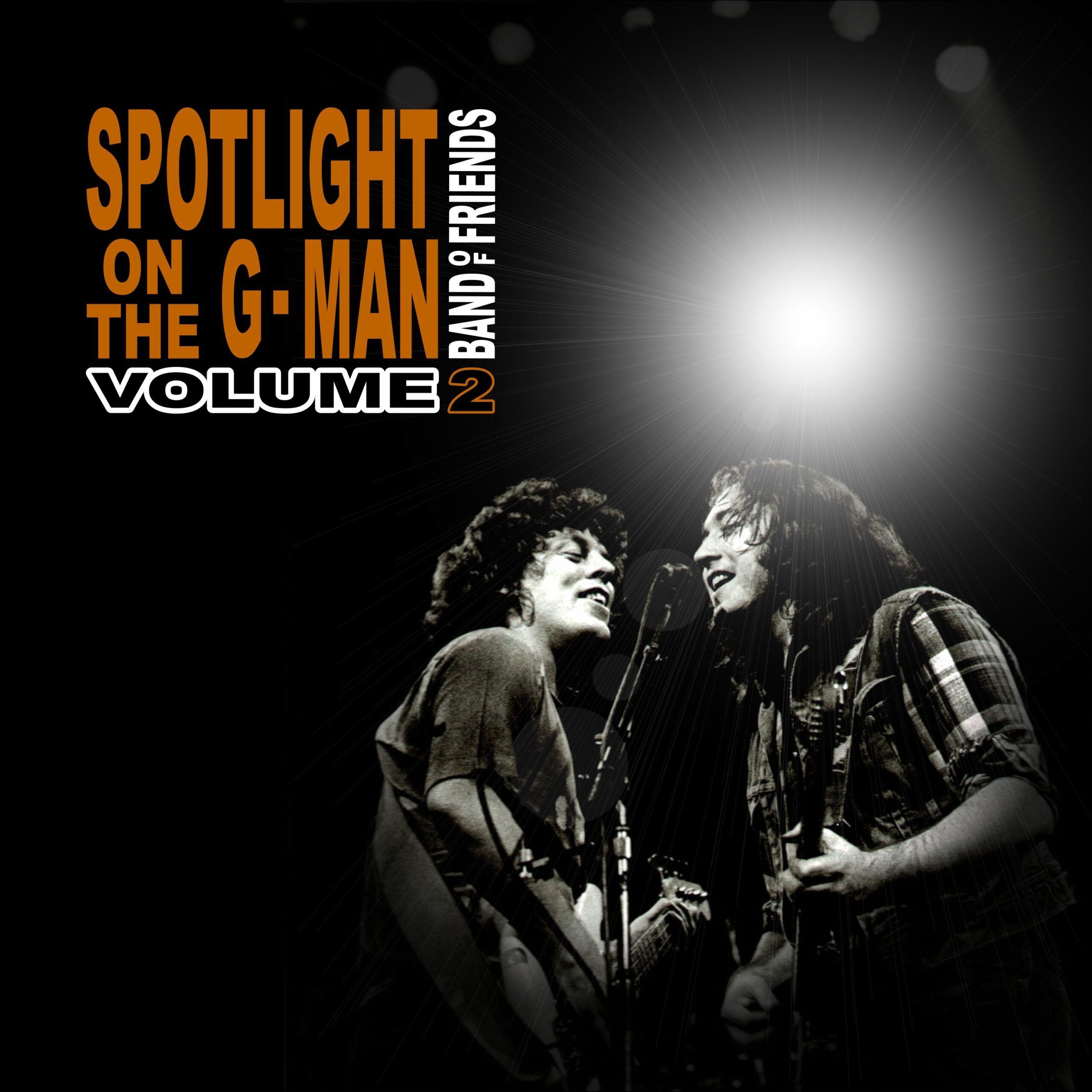 Band Of Friends - Spotlight On The G Man Volume 2