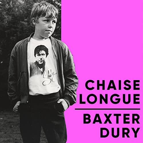 Baxter Dury - Chaise Longue