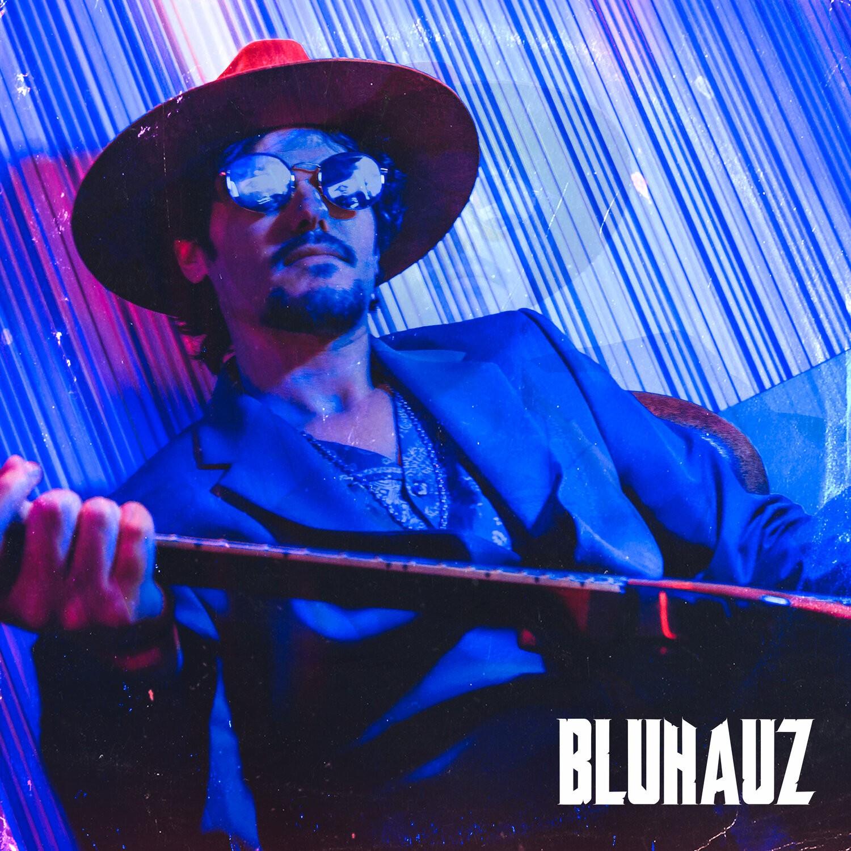 Bluhauz – Bluhauz