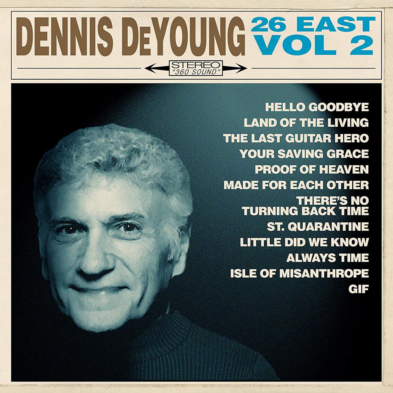 Dennis DeYoung - 26 East Vol 2