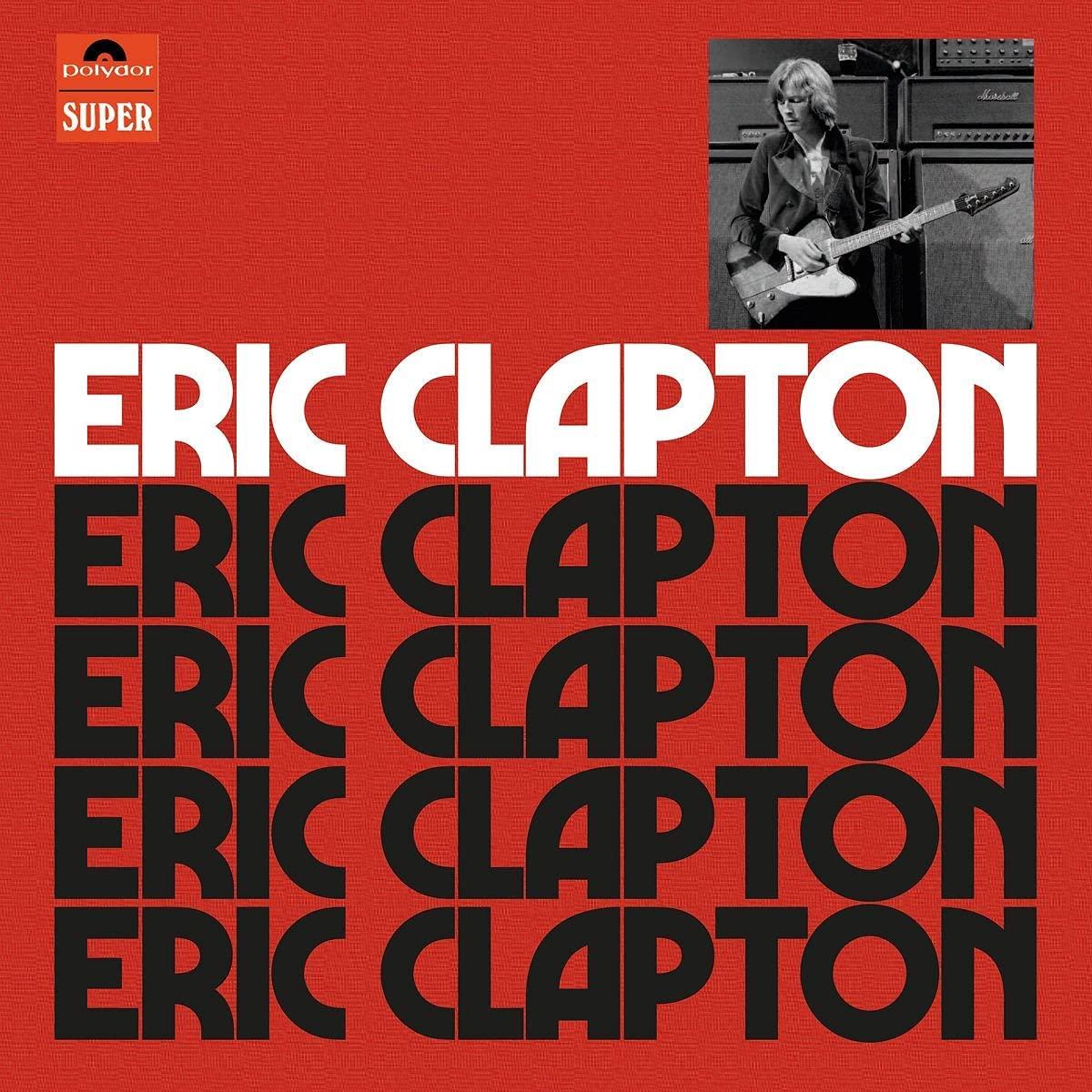 Eric Clapton – Anniversary Edition