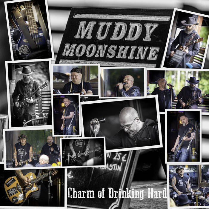 Muddy Moonshine - Charm Of Drinking Hard