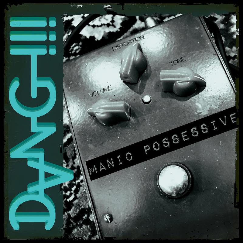 DANG!!! - Manic Possessive
