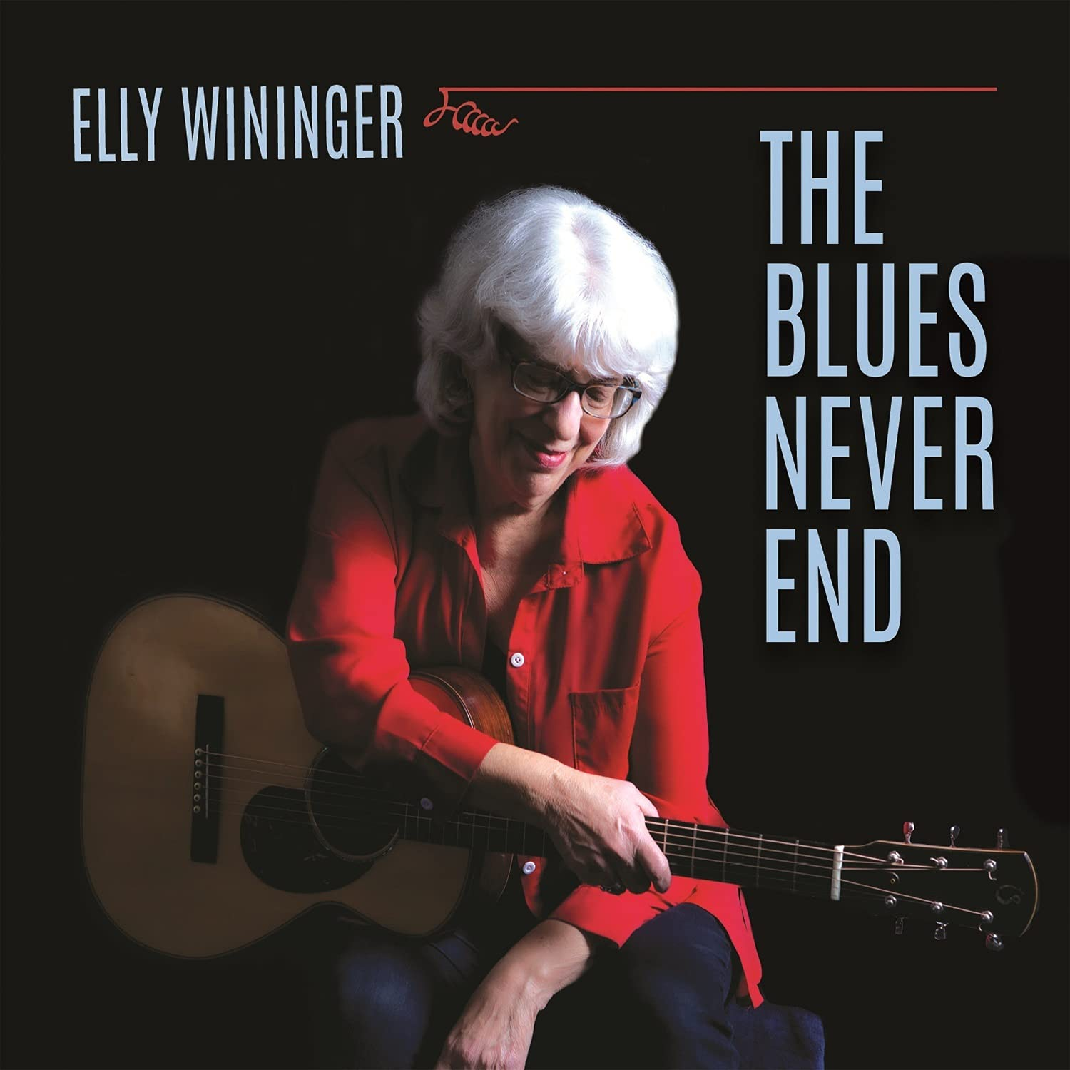 Elly Wininger - The Blues Never End