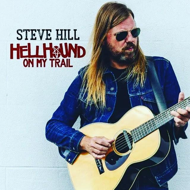 Steve Hill - Hellhound On My Trail