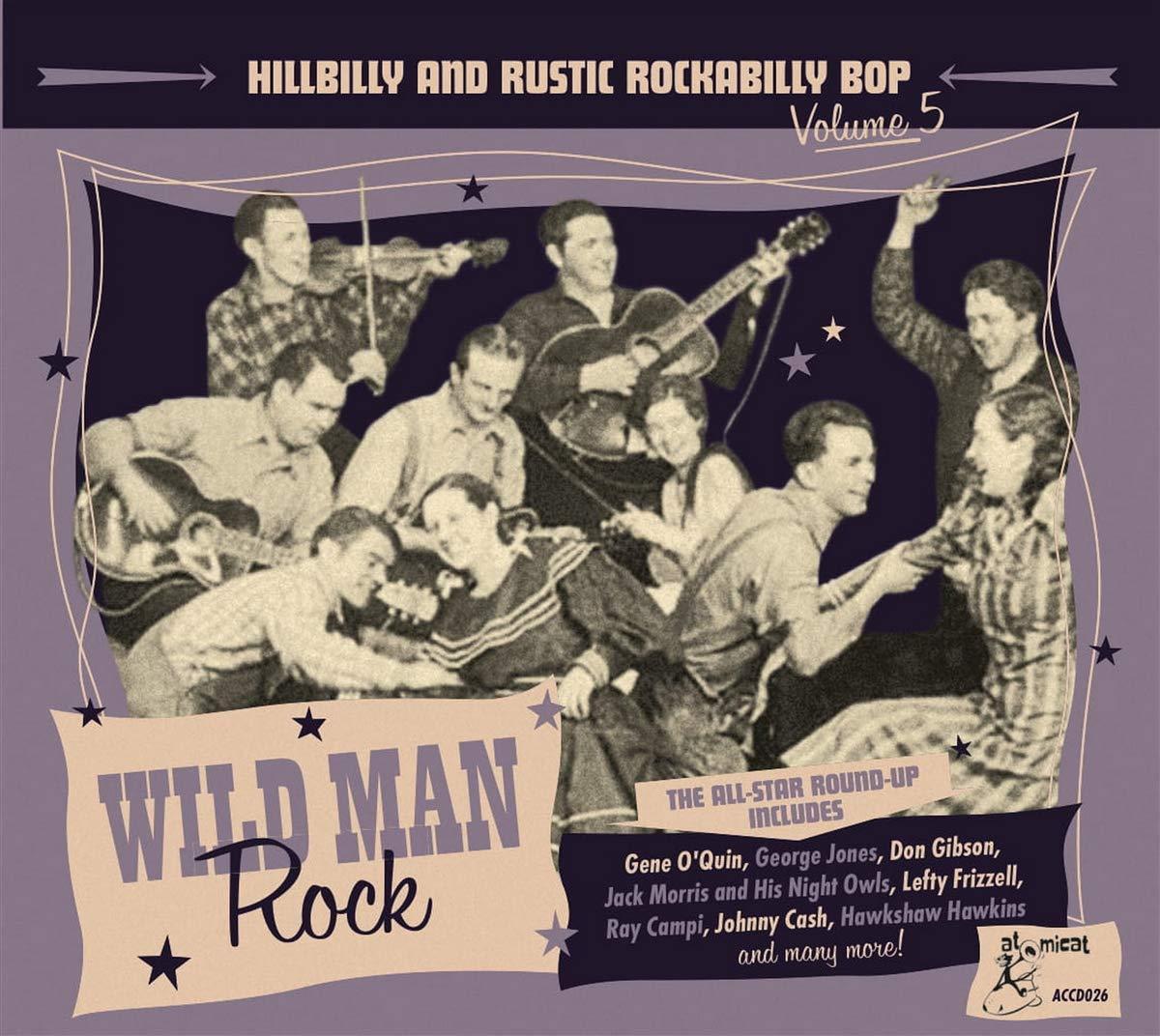 Various Artists - Hillbilly And Rustic Rockabilly Bop – Wild Man Rock